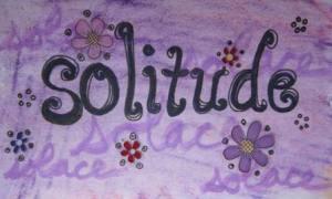 My 35 Words: Solitude